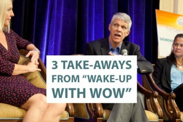 "3 Takeaways from ""Wake-up with WOW"""