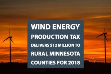 Wind Energy Production Tax Delivers $12 Million to  Rural Minnesota Counties for 2018