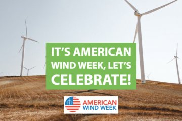 It's American Wind Week, Let's Celebrate!