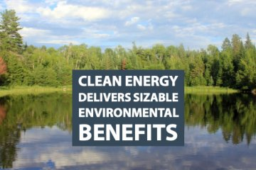 Clean Energy Is Delivering Sizable Environmental Benefits