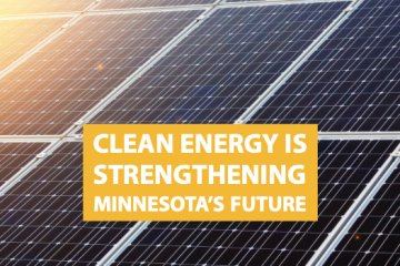 Clean Energy Is Strengthening Minnesota's Future