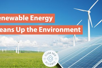 Renewable Energy Cleans Up the Environment