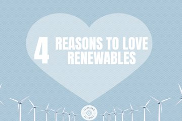 4 Reasons to Love Renewables