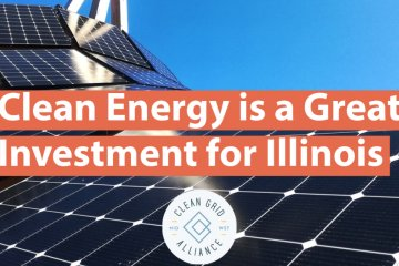 Clean Energy is a Great Investment for Illinois