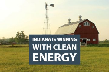 Indiana Is Winning with Clean Energy