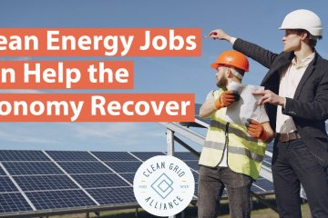 Clean Energy Jobs Can Help the Economy Recover
