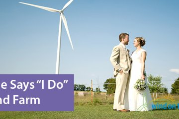 "Michigan Couple Says ""I Do"" at Wind Farm"