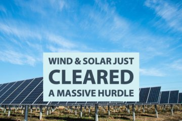 Wind and Solar Just Cleared a Massive Hurdle