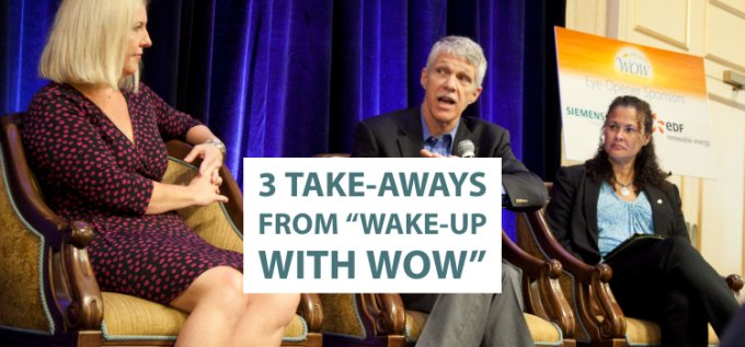 3 Take aways from 22Wake up with WOW22   Clean Grid Alliance