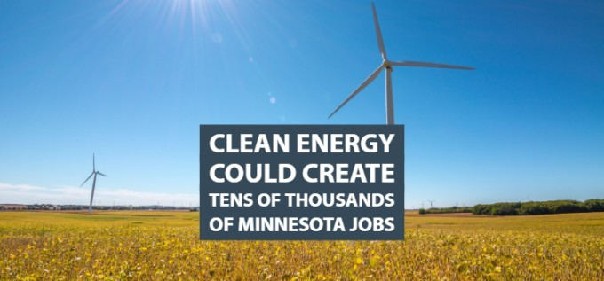 Clean Energy Could Create Tens of Thousands of Minnesota Jobs   Clean Grid Alliance