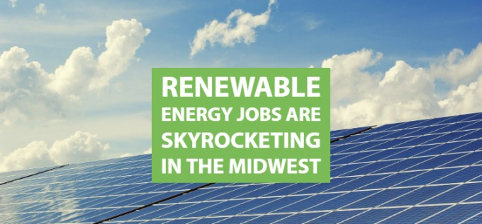 Renewable Energy Jobs Are Skyrocketing in the Midwest   Wind on the Wires