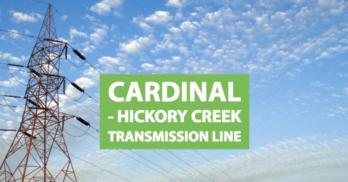 Clean Grid Alliance Cardinal Hickory Creek Transmission